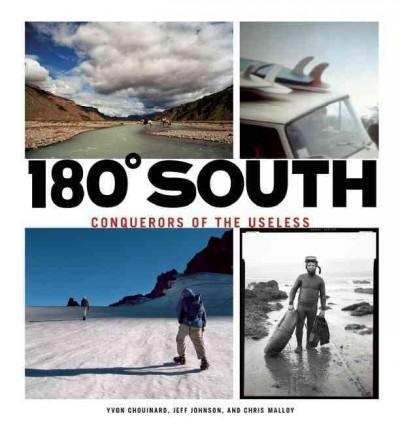 180 South: Conquerors of the Useless (Paperback)