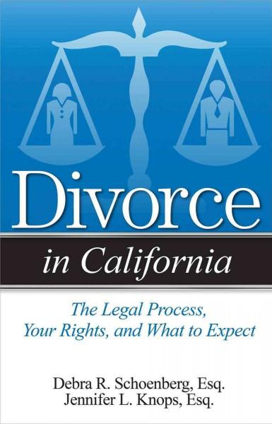 Divorce in California: The Legal Process, Your Rights, and What to Expect (Paperback) - Thumbnail 0