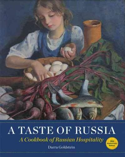 A Taste of Russia: A Cookbook of Russia Hospitality: 30th Anniversary Edition (Paperback)