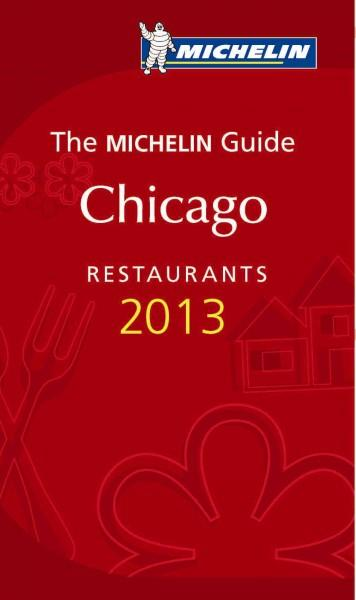 Michelin Guide Chicago 2013: Restaurants (Paperback)