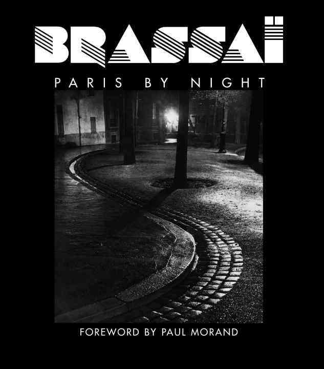 Brassai: Paris by Night (Hardcover)