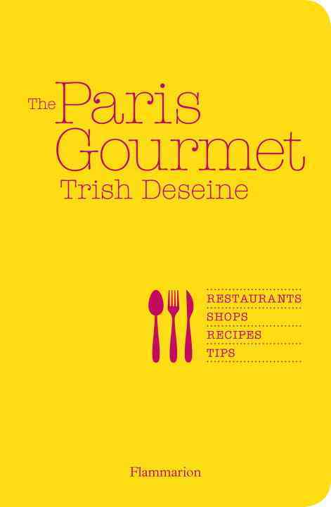 The Paris Gourmet (Paperback)