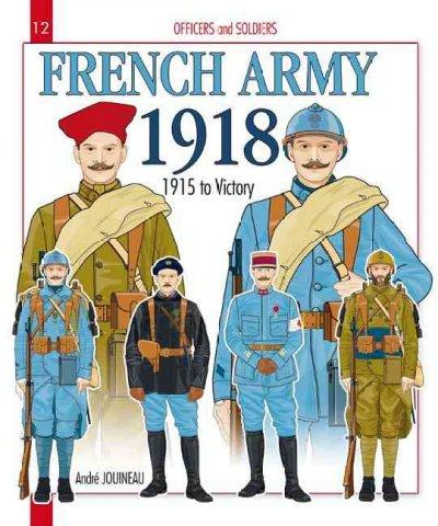 The French Army During the Great War: 1915-18 (Paperback)