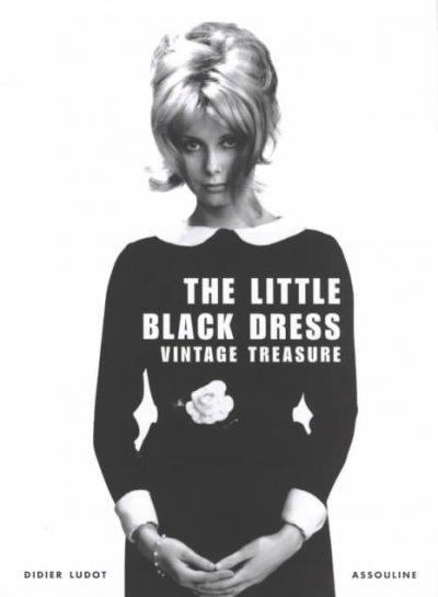 Little Black Dress: Vintage Treasure (Hardcover)