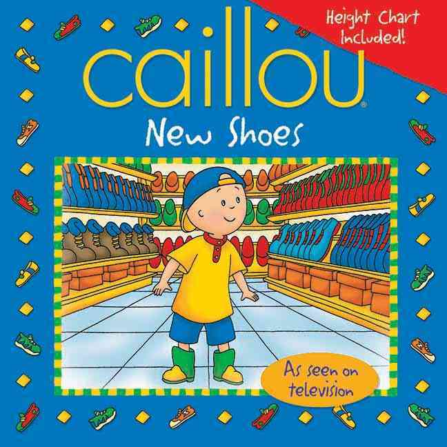 Caillou New Shoes (Paperback)