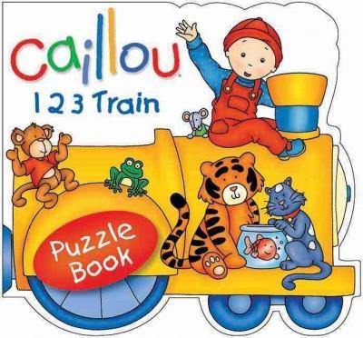 Caillou 1 2 3 Train (Board book)