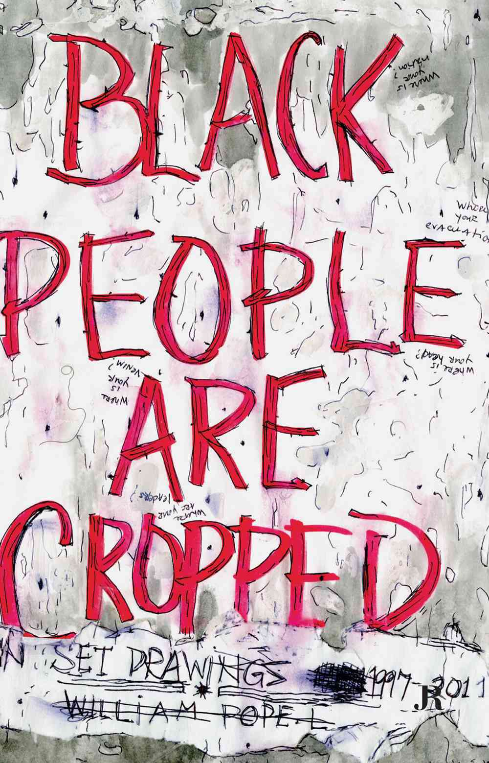 Black People Are Cropped (Paperback)