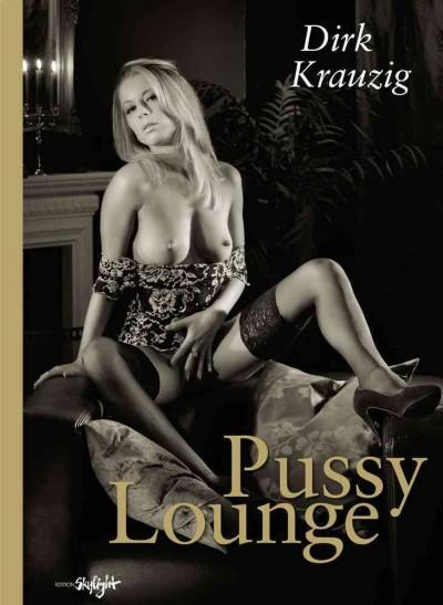 Pussy Lounge (Hardcover)
