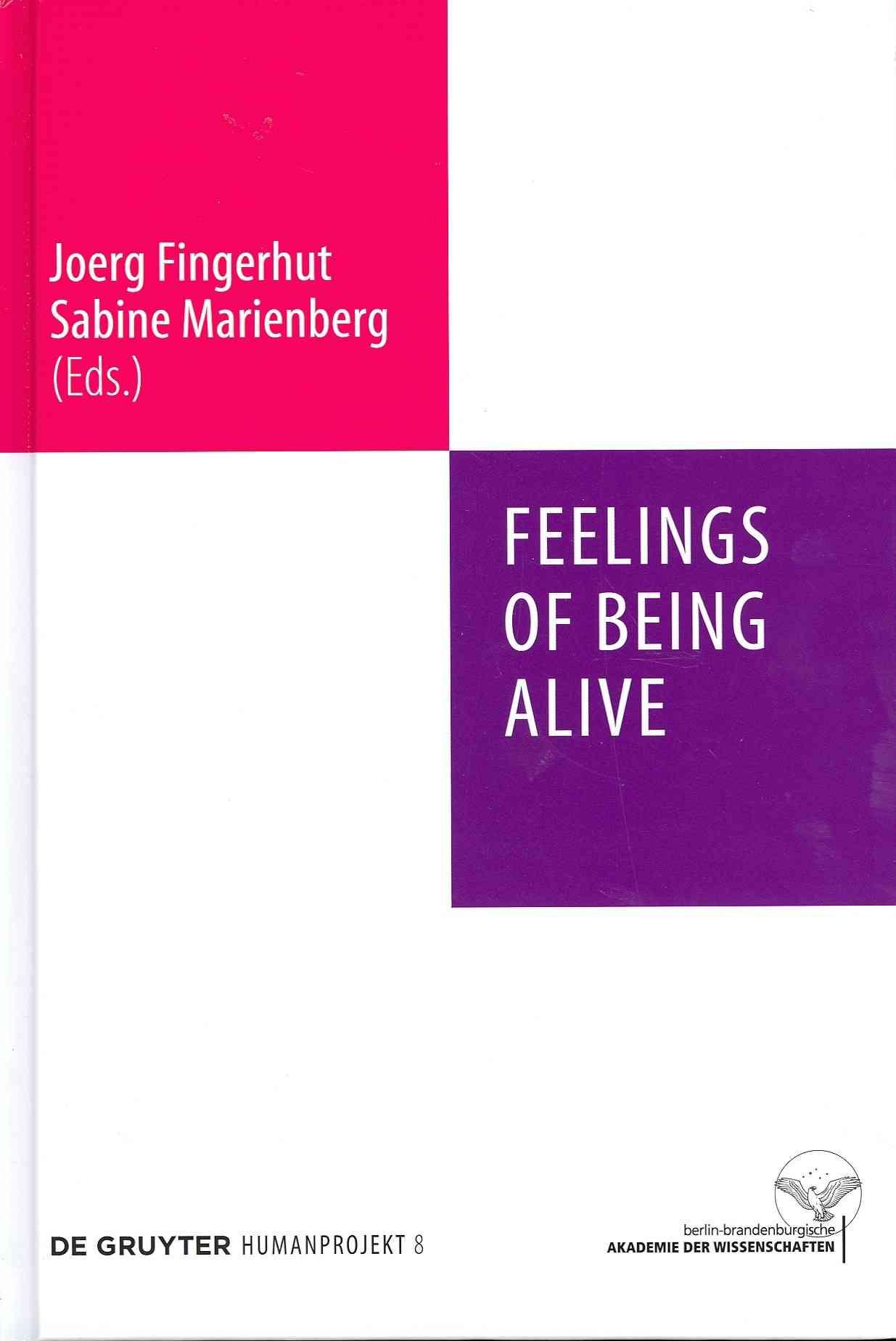 Feelings of Being Alive: Gefuhle Des Lebendigseins (Hardcover)