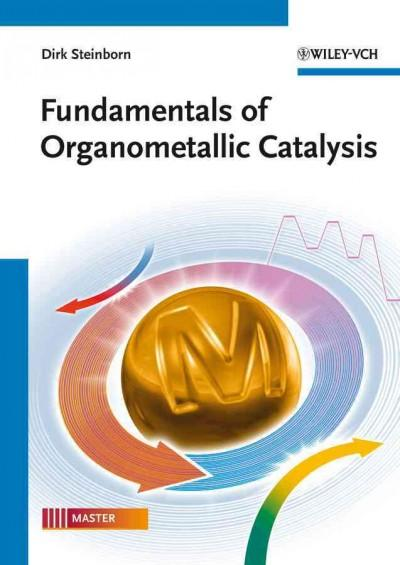 Fundamentals of Organometallic Catalysis (Paperback)