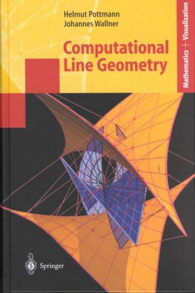 Computational Line Geometry (Hardcover)