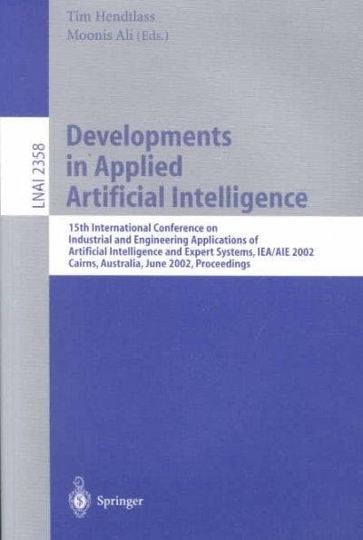 Developments in Applied Artificial Intelligence: 15th International Conference on Industrial and Engineering Appl... (Paperback)