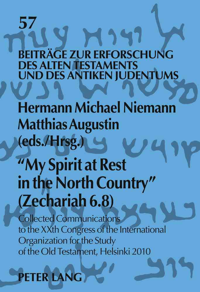 My Spirit at Rest in the North Country (Zechariah 6.8) (Hardcover)