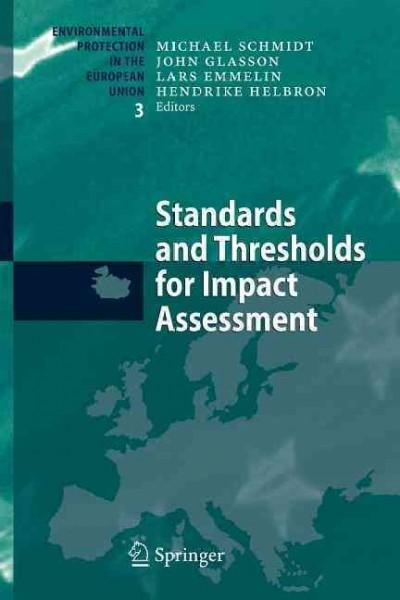 Standards and Thresholds for Impact Assessment (Paperback)