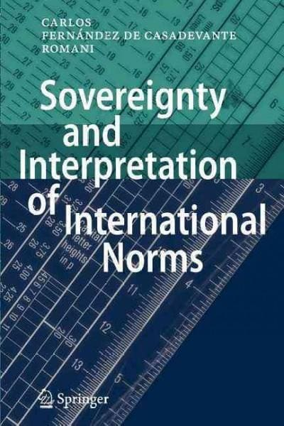 Sovereignty and Interpretation of International Norms (Paperback)