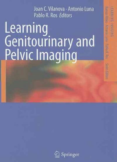 Learning Genitourinary and Pelvic Imaging (Paperback)