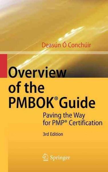 Overview of the PMBOK Guide: Paving the Way for PMP Certification (Hardcover)