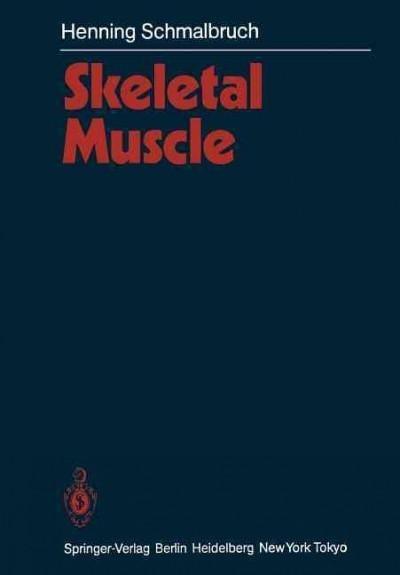 Skeletal Muscle (Paperback)
