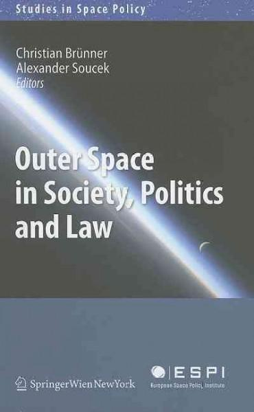 Outer Space In Society, Politics and Law (Hardcover)