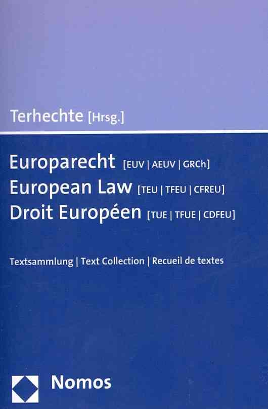 European Law (Teu/tfeu/cfreu) - Europarecht (Euv/aeuv/grch) - Droit Europeen (Tue/tfue/cdfeu) (Paperback)