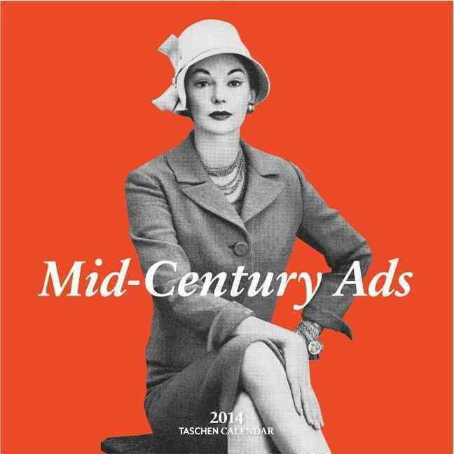 Mid-Century Ads 2014 Calendar (Calendar)