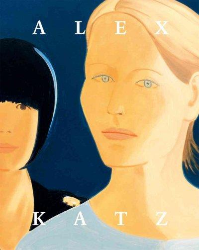 Alex Katz: An American Way of Seeing (Hardcover)