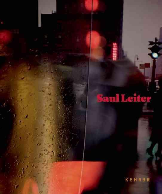Saul Leiter: Retrospektive / Retrospective (Hardcover)