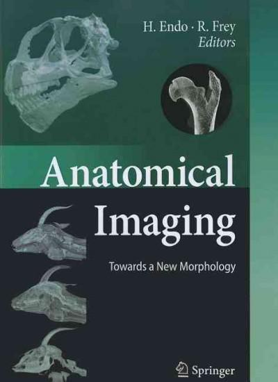 Anatomical Imaging: Towards a New Morphology (Paperback)