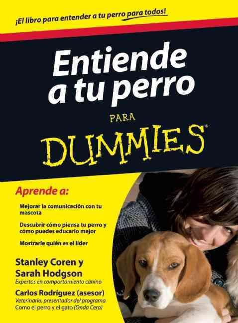Entiende tu perro para dummies / Understanding Your Dog for Dummies (Paperback)