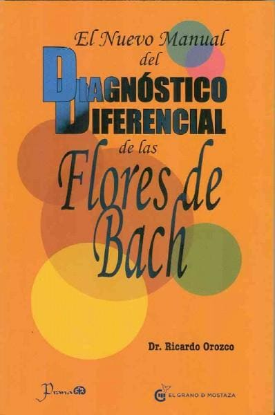 Nuevo manual del dignostico diferencial de la Flores de Bach / The new handbook of Bach Flower remedies (Paperback)