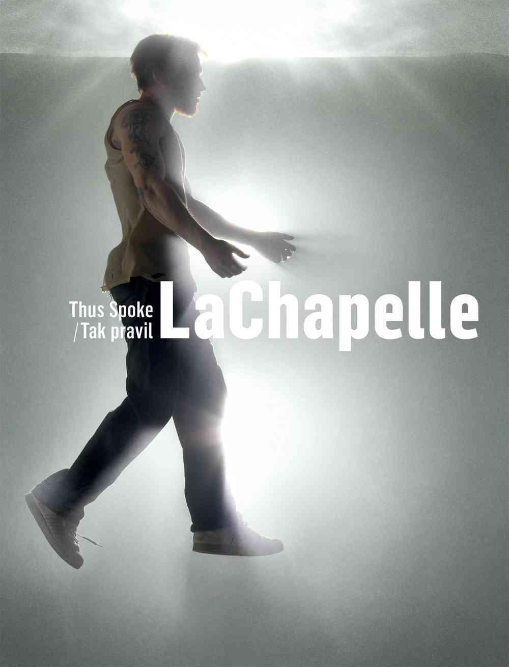 Thus Spoke Lachapelle (Hardcover)