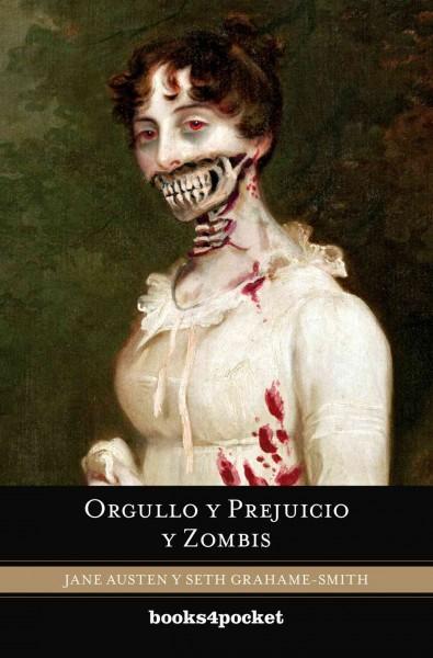 Orgullo y prejuicio y zombis / Pride and Prejudice and Zombies (Paperback)