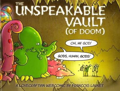 Unspeakable Vault of Doom: Or Weird Tales from the Old Ones... (Paperback)