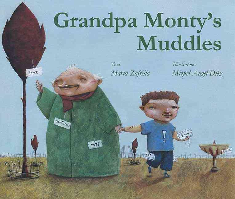 Grandpa Monty's Muddles (Hardcover)