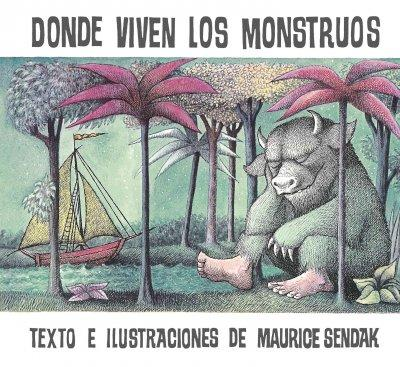 Donde viven los monstruos/ Where the Wild Things Are: Album clasico/ Classic Picture Book (Hardcover)