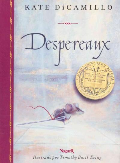 Despereaux / The Tale of Despereaux (Paperback)