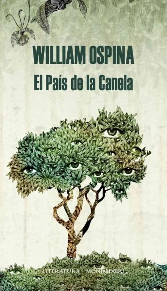 El pais de la canela / The Cinnamon Country (Hardcover)