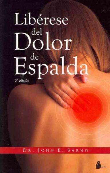 Liberese del dolor de espalda / Healing Back Pain (Paperback)