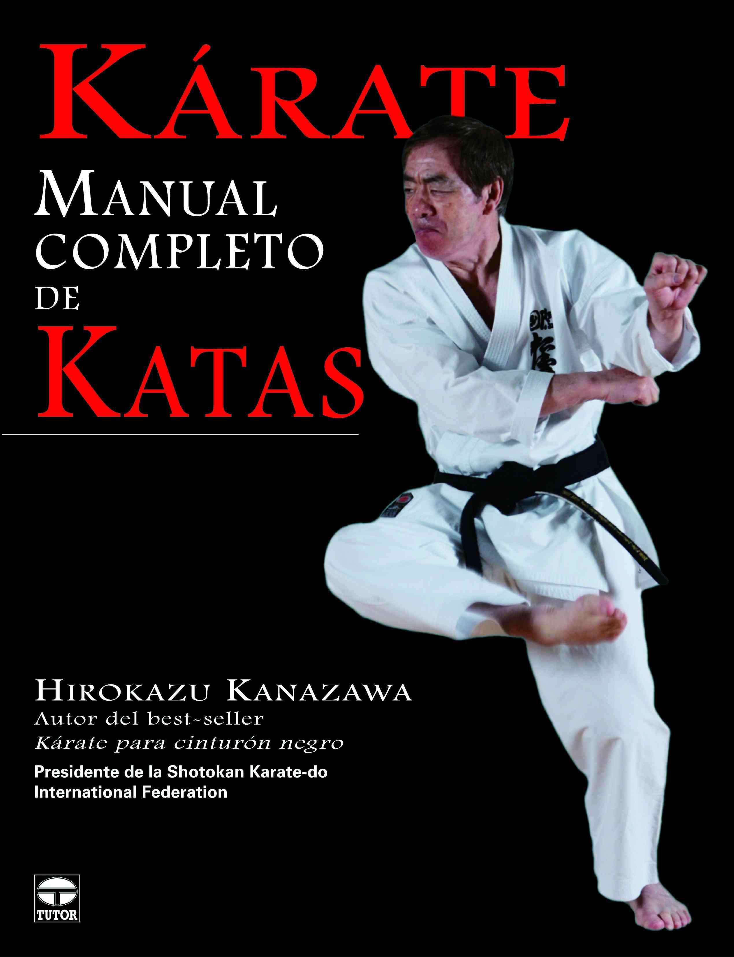 Karate: Manual completo de Katas / The Complete Kata (Paperback)