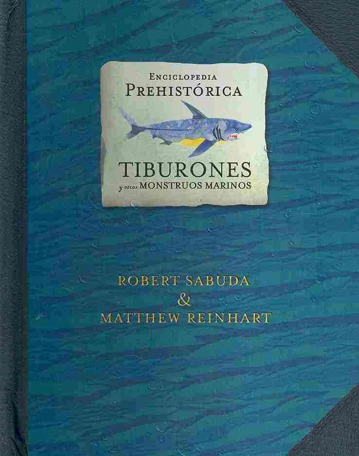 Tiburones y otros monstruos marinos/ Sharks and Other Sea Monsters (Paperback)