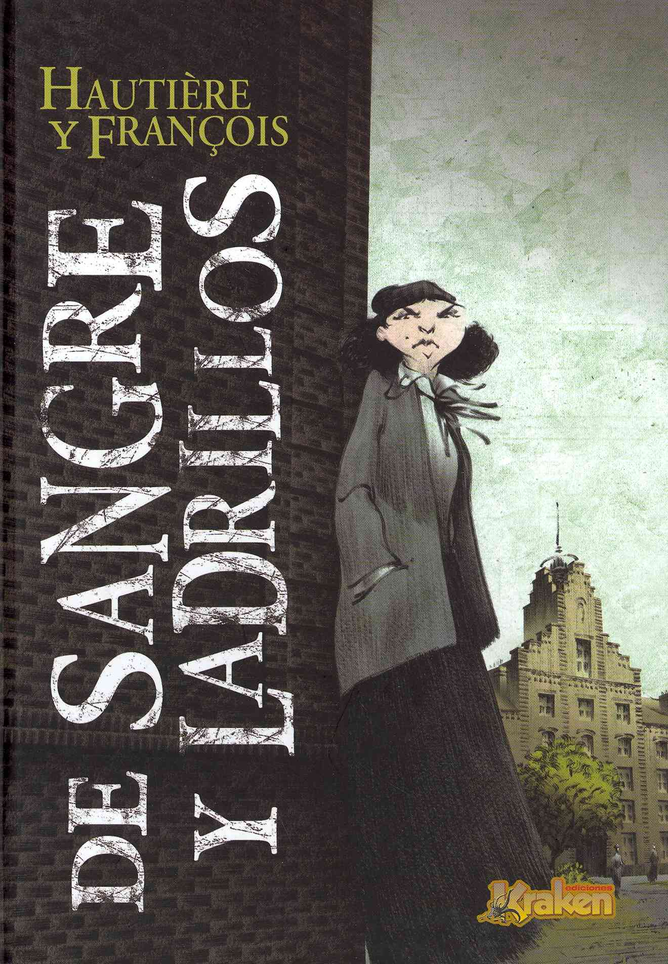 De sangre y ladrillos / Of blood and bricks (Hardcover)