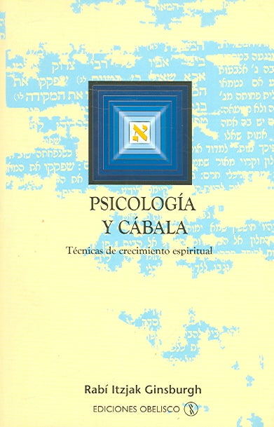 Psicologia Y Cabala/psychology And Kabbalah - Spanish Edition