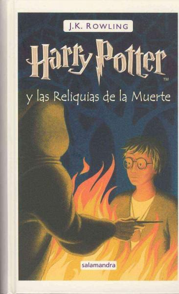 Harry Potter y las reliquias de la muerte / Harry Potter and the Deathly Hollows (Paperback)