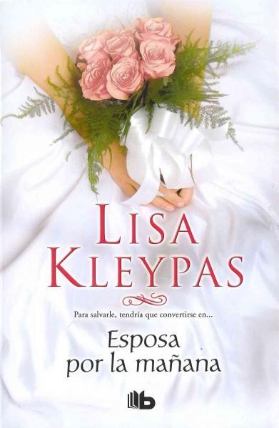 Esposa por la manana / Married by Morning (Hardcover)