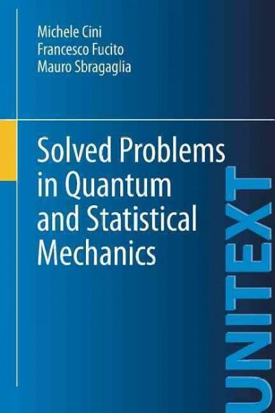 Solved Problems in Quantum and Statistical Mechanics (Paperback)