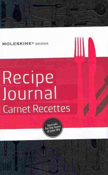 Moleskine Passions Recipe Journal (Notebook / blank book)