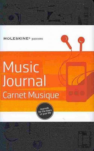 Moleskine Passions Music Journal/Carnet Musique (Notebook / blank book)