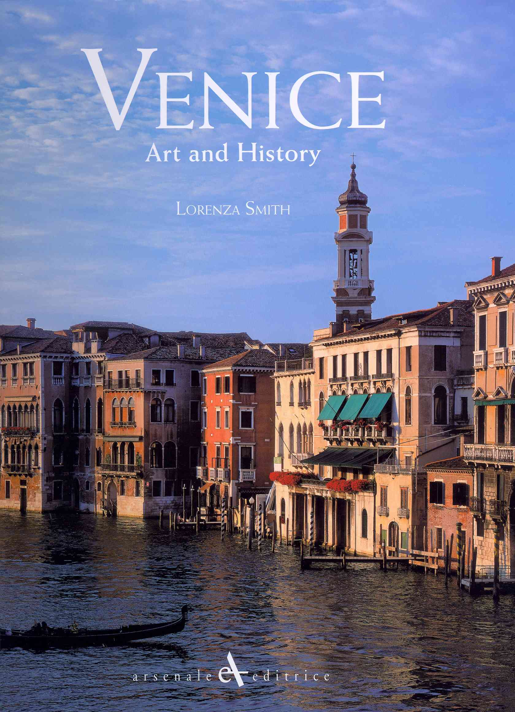 Venice: Art and History (Hardcover)