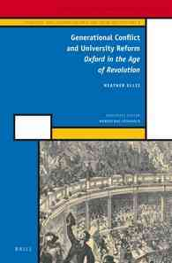 Generational Conflict and University Reform: Oxford in the Age of Revolution (Hardcover)