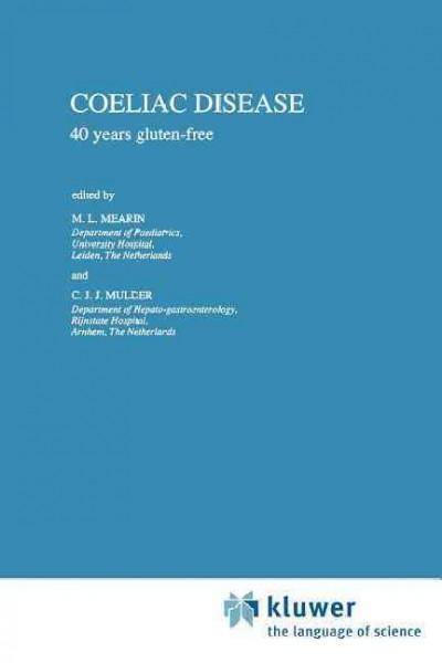 Coeliac Disease: 40 Years Gluten-free (Paperback)